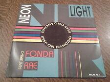 maxi 45 tours neon light featuring fonda rae keep on dancing