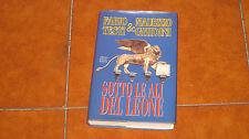 TESTI GHIIDINI SOTTO LE ALI DEL LEONE I EDIZIONE ALBERTO MAIOLI 2002 VENEZIA