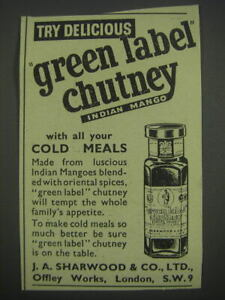 1957 J.A. Sharwood Green Label Chutney Ad - Try delicious green label chutney