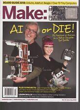 MAKE MAGAZINE JUNE/JULY 2018, AI OR DIE!