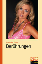 Erotik Roman Tabulos Offen Band 239 Berührungen Catherine Blake Taschenbuch Buch