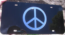 PEACE SIGN ON BLACK LOVE HIPPIE FLOWER MIRROR LASER LICENSE PLATE INLAID ACRYLIC