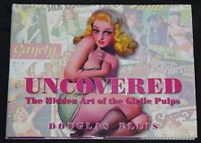 2003 Uncovered: The Hidden Art of the Girlie Pulp HC DJ Pin-up Cheesecake