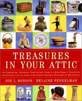 Treasures in Your Attic: An entertaining, informative, down-to-earth guide to a