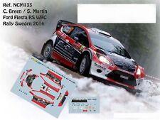 DECALS 1/43 FORD FIESTA RS WRC - #17 C.BREEN - RALLYE DE SUEDE 2014 - NCM133
