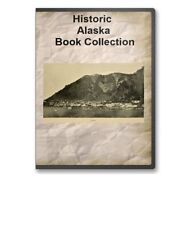 31 Alaska AK Pioneer Gold Rush History Culture Family Genealogy Books - B319