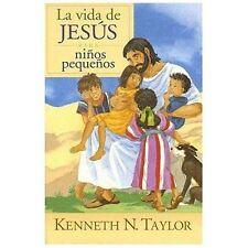 La Vida de Jesus Para Ninos Pequenos (Hardback or Cased Book)