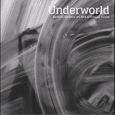 Barbara Barbara We Face a Shining Future 0602547690074 by Underworld CD