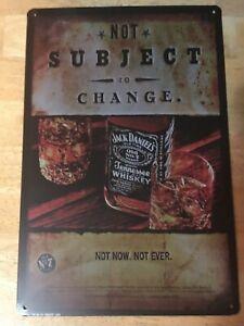 Jack Daniels Not Subject to Change Metal Tin Sign Decor Bar Pub Home Vintage