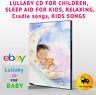 LULLABY CD FOR CHILDREN, SLEEP AID FOR KIDS, RELAXING, Cradle songs, KIDS SONGS