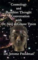 Cosmology and Buddhist Thought: A Conversation with Neil Degrasse Tyson (Paperba