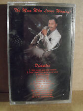 Dimples - The Man Who Loves Women Cassette BRAND NEW Rare INDIE SOUL