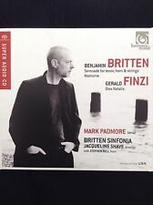 BRITTEN: Serenade For Tenor Horn & Strings 2012 CD Mark Padmore, Stephen Bell