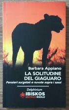 La solitudine del giaguaro Barbara Appiano