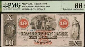 GEM 1800s $10 DOLLAR HAGERSTOWN BANK NOTE LARGE CURRENCY PAPER MONEY PMG 66 EPQ
