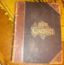 Our Country by Benson J. Lossin  1880 Hard Cover