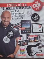 PUBLICITÉ DE PRESSE 1990 ÉCOUTEZ OÜI FM JOUEZ AVEC BOB - ADVERTISING