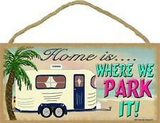Home is Where We Park It RV Wooden Sign Beach