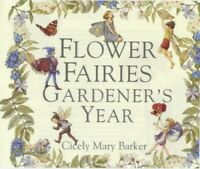 Flower Fairies Gardener's Year by Barker, Cicely Mary Hardback Book The Fast