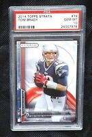 2014 Topps Strata #74 TOM BRADY PSA 10 Gem Mint