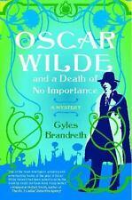 Oscar Wilde and a Death of No Importance: A Mystery (Oscar Wilde Murder Mystery