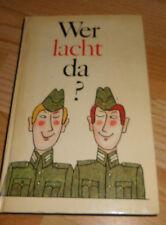 DDR :  Wer lacht da ? heiter-satirische Geschichten,Anekdoten und Witzeleien