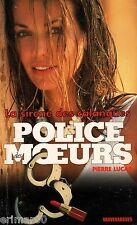 La sirène des calanques / Police des Moeurs / 133 / Pierre LUCAS / 1 ère Edition