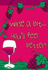 "28""X40"" Wine A Bit Garden Flag You'Ll Feel Better Banner Outdoor Indoor New 2X3"