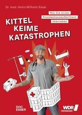 Kittel, Keime, Katastrophen von Heinz-Wilhelm Esser (2018, Gebundene Ausgabe)