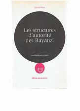 DE PLAEN - LES STRUCTURES D'AUTORITE DES BAYANZI - LIVRE ANCIEN XX ème AFRIQUE