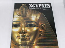Siliotti, Alberto:Ägypten : Götter, Tempel, Pyramiden