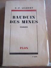 O.-P. Gilbert: Bauduin des Mines/ Plon, 1948