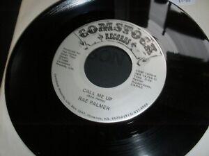 "Rae Palmer Call Me Up b/w Stuck on Love 7"" Made In USA 1986 Comstock COM 1830"