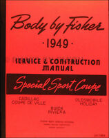 1949 Body Manual Cadillac Coupe de Ville Buick Riviera Deville Fisher Service