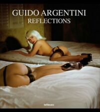 Guido Argentini: Reflections, Fine Art Photography Book (2007) [Hardcover]