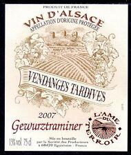 ÉTIQUETTE DE VIN D'ALSACE - GEWURZTRAMINER - VENDANGE TARDIVE 2007 - PORT OFFERT