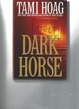 TAMI HOAG - DARK  HORSE