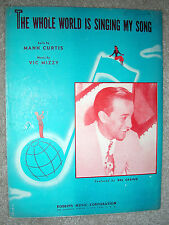 1946 THE WHOLE WORLD IS SINGING MY SONG Sheet Music DEL CASINO by Curtis, Mizzy