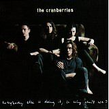 CRANBERRIES (THE) - Everybody else is doing it, so why can't we ? - CD Album