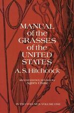 Manual of the Grasses of the United States Vol. 1 by A. S. Hitchcock and U.S. De