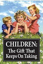 Children The Gift That Keeps On Taking fridge magnet (ep)