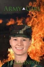 Army Girl by J. McInroy (2014, Paperback)