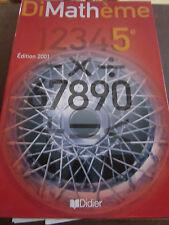 Dimathème 5e Edition 2001/ éditions Didier