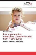 """Los suplementos culturales """"Cuadernos del Sur"""" (1986-2006): Análisis temático y"""