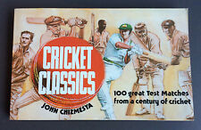 Cricket Classics - 100 Great Test Matches Book John Chizmesya Vg Condition 1981