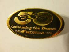 Honda 50th Anniversary pin Celebrating the Dream 1948-1998 Gold Black Not Repro