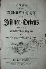 Adelung - Versuch einer neuen Geschichte des Jesuiter-Ordens - 1769-1770