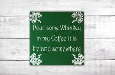 Whiskey Irish Bar Sign | Shamrock Decor | Irish Home Decor | Coffee Celtic Sign