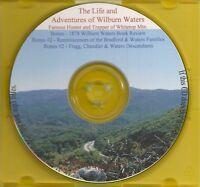 Wilburn Waters Life and Adventures -  VA, NC & TN