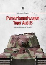 Panzerkampfwagen Tiger Ausf.B / German TANK Panzer Modelle Entwicklung NEU !